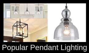 most popular pendant lighting options