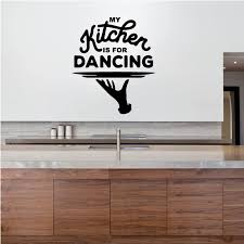 Sticker My Kitchen Is For Dancing
