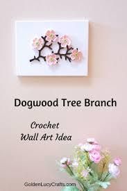 Crochet Dogwood Branch Wall Art Goldenlucycrafts