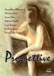 Prospettive 13 eBook: ALBANESE, GIOACCHINO, CIONI, ADRIANA, FALCO, LAURA,  MASOTTI, ROBERTA, RECAMI, LUIGI, ROCCO, CRISTIAN, VERA, MARIA ESTHER:  Amazon.it: Kindle Store