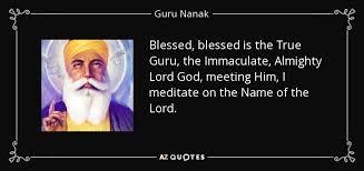 guru nanak quote blessed blessed is the true guru the