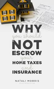 escrow your ta and insurance