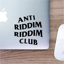 Amazon Com Anti Riddim Riddim Club Edm Dubstep Laptop Decal Car Sticker Decorative Vinyl Wall Decal Window Decal Glass Sticker 4 Inch Wide Kitchen Dining