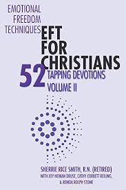 Emotional Freedom Techniques-EFT for Christians: 52 Tapping ...