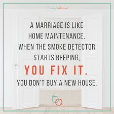 freshfridays quote marriage is like home maintenance freshly
