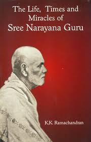 the life times and miracles of sree narayana guru