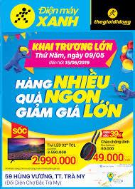 Khai trương Siêu thị Điện máy XANH Trà My (Bắc Trà My), Quảng Nam ...