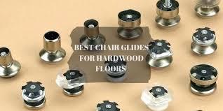 chair glides for hardwood floors