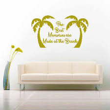 The Best Memories Are Made At The Beach Palm Trees Vinyl Decal Sticker