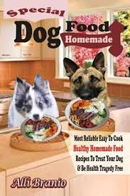 special dog food homemade most