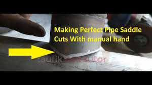 Making Perfect Pipe Saddle Cuts With Grinder Hand Youtube
