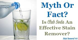 is club soda an effective sn remover