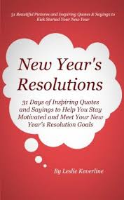 new year s resolutions days of inspiring quotes and sayings to