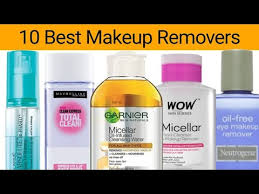 10 best makeup removers in india with