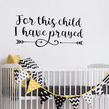 Christian Wall Decals Scripture Quote For This Child I Have Prayed Samuel 1 27 Kids Room Decor Vinyl Wall Sticker Wall Stickers Aliexpress