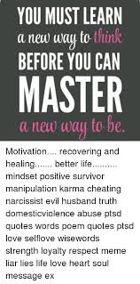 you must learn a new wau to think before you can master a new wau