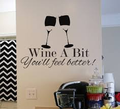 Wine A Bit Wall Art Decal Wall Art Decal Sticker Wall Art