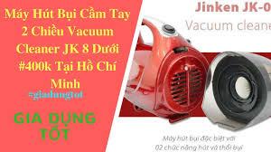 Máy hút bụi cầm tay 2 chiều Vacuum Cleaner JK 8 Giá Dưới 400k Tại Hồ Chí  Minh - Gia Dụng Tốt. - YouTube