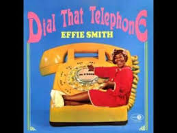 EFFIE SMITH - Dial That Telephone, Parts 1 & 2 (1959) Jive Comedy - YouTube
