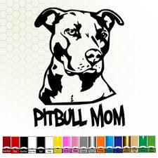 Pitbull Mom Decal Sticker 7 5 Car Window Bumper Rescue Dog Pet Pit Bull 140 Ebay