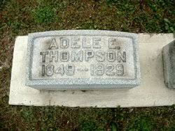 Adele E Thompson (1849-1929) - Find A Grave Memorial