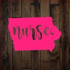 Nurse Decal Iowa Nurse Decal Vinyl Decals Home Decals Etsy