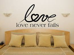 Love Never Fails Motto Quote Bedroom Living Room Decal Wall Art Sticker Picture Ebay