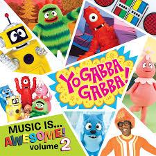 Yo Gabba Gabba!, Various Artists (Recorded By) Yo Gabba Gabba (Recorded By)  - Shop Online for Music in New Zealand