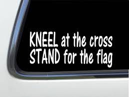 Thatlilcabin Kneel At The Cross Stand For The Flag Vinyl Etsy