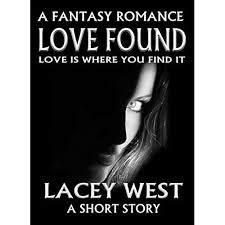 Love Found: A Fantasy Romance by Lacey West