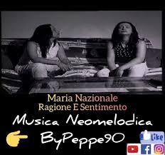Maria Nazionale - Ragione E Sentimento - Musica Neomelodica ByPeppe90