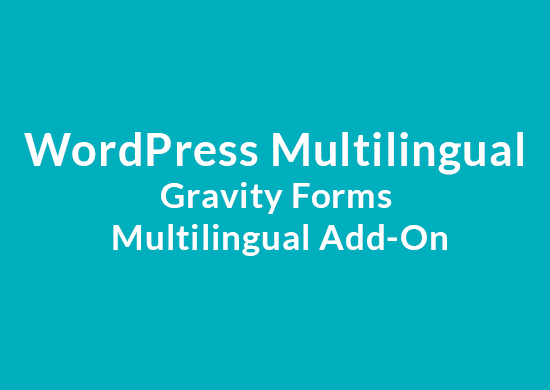 WPML Gravity Forms Multilingual Addon