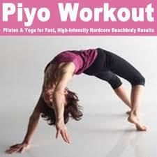 piyo workout pilates yoga for fast