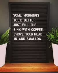 man i m tired best some coffee ad fundum quote quotes