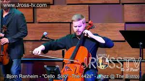 "James Ross @ Bjorn Ranheim - ""Cello Solo"" - www.Jross-tv.com (St. Louis) -  YouTube"