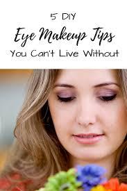 5 diy eye makeup tips you can t live