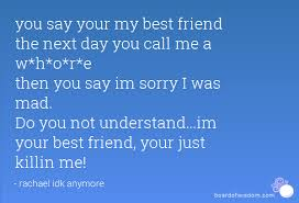 saying sorry to your best friend quotes image quotes at relatably