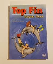 Amazon.co.jp: Top Fin: Dolphin Dives (Cover-to-cover Books): Sanders, Addie  Meyer, Bock, Margo: 洋書