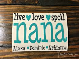 Live Love Spoil Grandma Yeti Decal Car Decal Nana Etsy Lilly Pulitzer Vinyl Yeti Decals Cup Decal