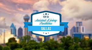 top 30 assisted living facilities in dallas