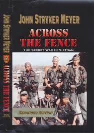 Pdf Download Across The Fence The Secret War In Vietnam Ebook Re