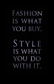 style counts fashion design quotes quotes to live by