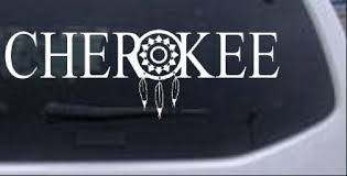 Cherokee With Dreamcatcher O Indian Car Or Truck Window Laptop Decal Sticker Ebay