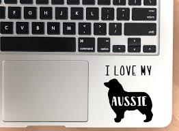Pick Your Breed I Love My Australian Shepherd Vinyl Decal Etsy Australian Shepherd Laptop Decal Vinyl Decals