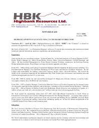 Highbank Appoints Ivan Scott, P. Eng. to the Board of Directors