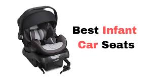 top 10 best infant car seats on the