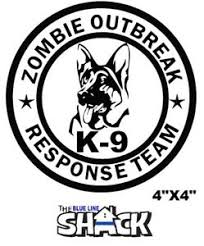 Zombie Response Team K9 Unit Vinyl Decal Window Sticker 4 X4 Multiple Colors Ebay