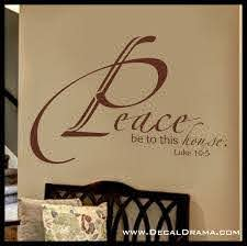 Peace Be Unto This House Luke 10 5 Scripture Bible New Testament Verse Vinyl Wall Decal Sold By Decal Drama On Storenvy