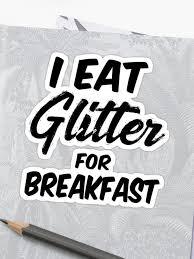 i eat glitter for breakfast t shirt aesthetic clothing hippie