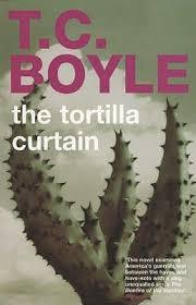 tortilla curtain by t coraghessan boyle